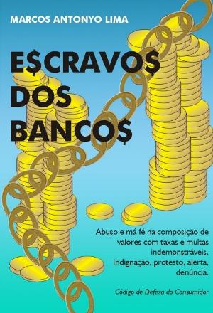 Escravos dos bancos
